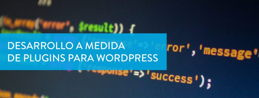 Desarrollo a medida de plugins para wordpress